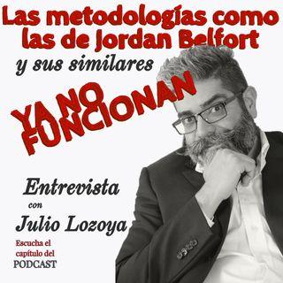 Las metodologias como las de Jordan Belfort YA NO SIRVEN