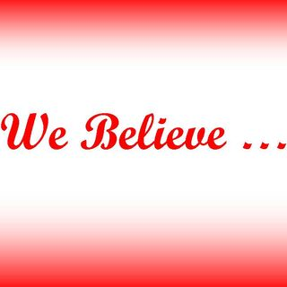 WE BELIEVE - pt2 - In One God Eternally Existing In Three Persons