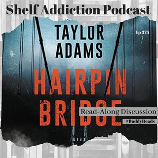 #BuddyReads Discussion of Hairpin Bridge | Book Chat
