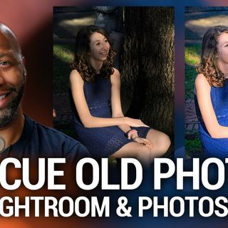 Hands-On Photography 85: How To Rescue Your Old Photographs