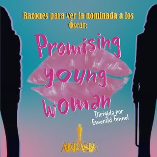 Especial Oscars 2021: Promising Young Woman (Hermosa venganza).