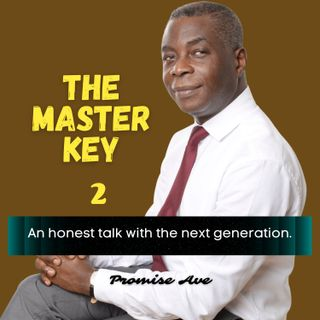 THE MASTER KEY - PART 2