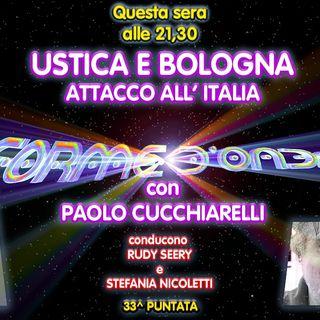 Forme d'Onda - Paolo Cucchiarelli - Ustica e Bologna: Attacco all'Italia - 33^ puntata (26/06/2020)