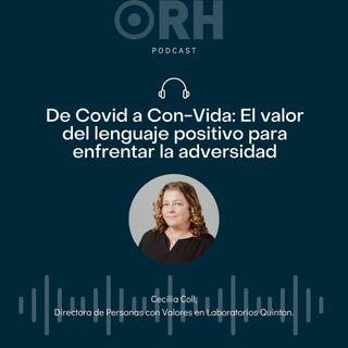 De Covid a Con-Vida: El valor del lenguaje positivo para enfrentar la adversidad