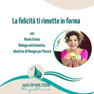 Monia Farina - La felicità ti rimette in forma