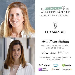 De piel a cabeza, y viceversa, con las doctoras Rosa y Ana Molina