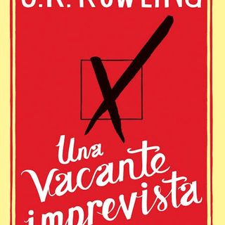 Una Vacante Imprevista por J.K. Rowling