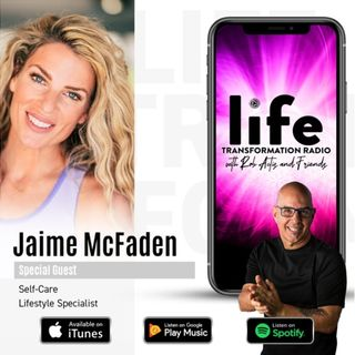 Love The Life You Live With Jaime McFaden