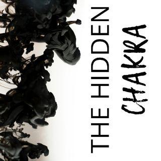 Episode 4 - The Hidden Chakra