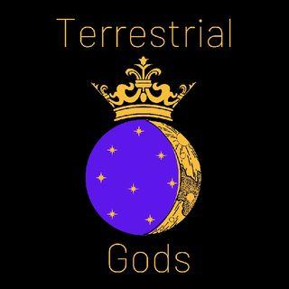 Terrestrial Gods Episode 4 Part 1