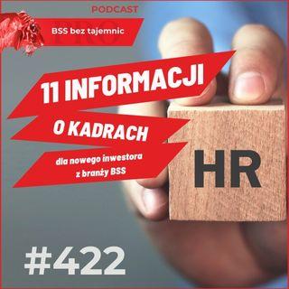 #422 11 informacji o kadrach dla nowego inwestora z branży BSS