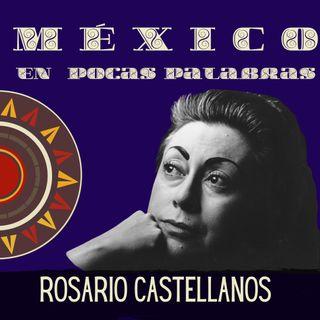 Rosario Castellanos biografía corta  y su obra Balún Canan
