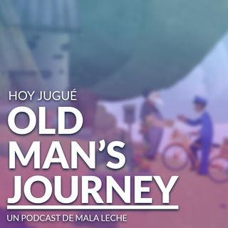 7 - Old Man's Journey
