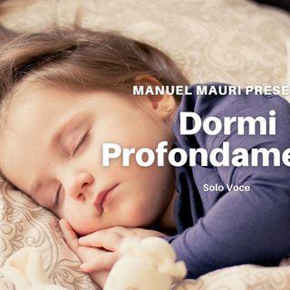 Dormi Profondamente Versione Solo Voce Ipnosi Strategica® Manuel Mauri