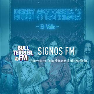 SignosFM con Derby Motoreta's Burrito Kachimba