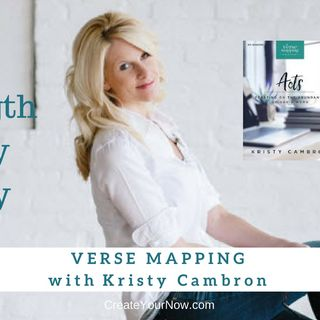 1314 My Strength Is My Story with Kristy Cambron, Verse Mapping