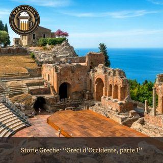 Storie Greche - Greci d'Occidente, parte I
