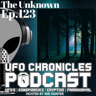 Ep.123 The Unknown