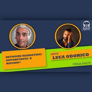 #93 - Intervista con Luca Odorico (parte 1)