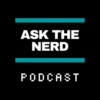 Crucial Cyber Security Tips to Keep You Safe While You Work Remotely | Episode 25 - Ask the Nerd Podcast