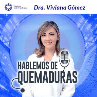#3. Hablemos de Quemaduras - Dra. Viviana Gómez