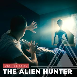S03E17 - Derrel Sims // The Alien Hunter