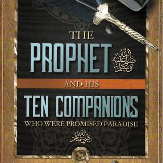 Life of the Prophet ﷺ & Companions