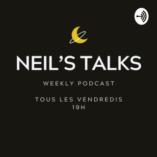 L'art de l'organisation- Neil's Talks #5