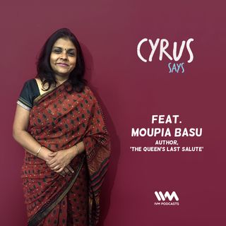 Ep. 337: Feat. Author & Journalist Moupia Basu