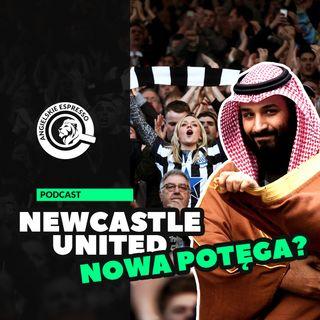 Newcastle nową potęgą w Premier League?