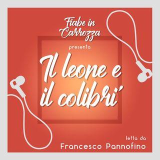 Il leone e il colibrì - letta da Francesco Pannofino