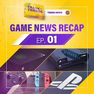 Game News Recap 01