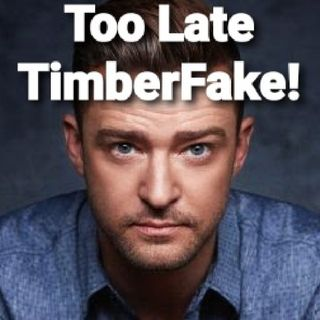Too Little, Too Late TimberFake.