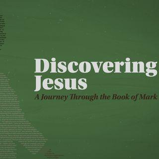 Discovering Jesus Week 8 | Pastor Adam Jackson