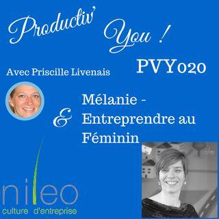 PVY EP020 MELANIE KERCKHOF - ENTREPRENDRE AU FEMININ