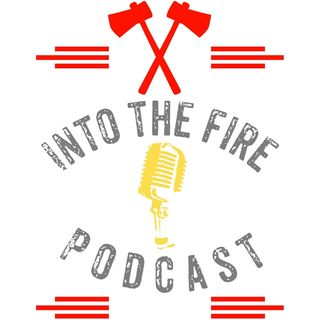 Episode 6: How to Become a Firefighter