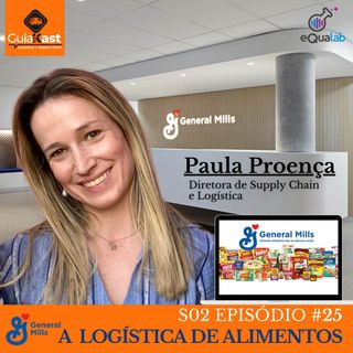 Paula Proença Diretora de Supply Chain e Logística na General Mills