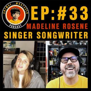 AWP EP:33 Singer Songwriter Madeline Rosene