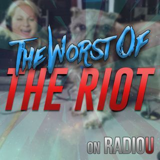 Worst Of The RIOT for October 3rd, 2018