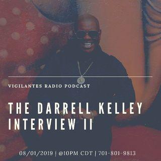 The Darrell Kelley Interview II.