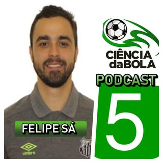 Episódio 5: Felipe Sá (Técnico da Base de Futsal do Santos FC) - METODOLOGIA NA CATEGORIA DE BASE - Parte 1