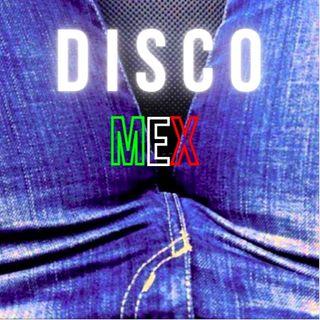 DiscoMex: Música discotequera mexicana (2012-2020).