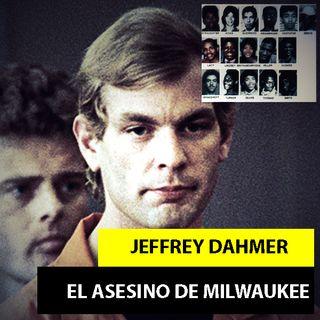 Jeffrey Dahmer - El Carnicero De Milwaukee