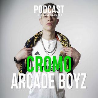 CROMO vs Arcade Boyz [ IL CONFRONTO ]