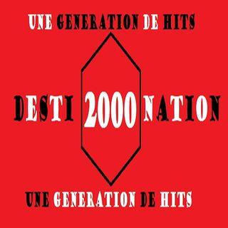 destination 2000 semaine 19