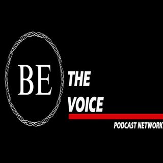 Be the Voice Podcast Network