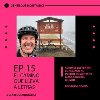 EP 15. EL CAMINO QUE LLEVA A LETRAS