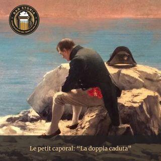 Le petit caporal - La caduta