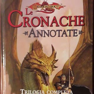 1. Dragonlance, la prima trilogia (Hickman & Weis)