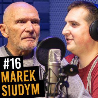 #16 - Marek Siudym: Nad Misiem pracowali wszyscy